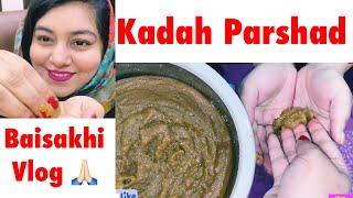 Lock-down Cooking - Kada Prasad Recipe | Baisakhi Vlog | JSuper Kaur