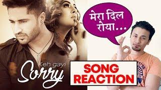 Keh Gayi Sorry FULL Song Reaction | Rahul Bhoj Review | Shehnaz Gill, Jassi Gill