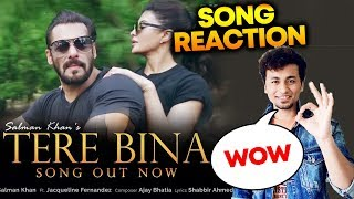 Tere Bina Song Reaction | Review | Salman Khan | Jacqueline Fernandez | Ajay Bhatia