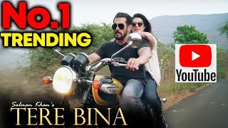 Tere Bina Song TRENDING No. 1 On YouTube | Salman Khan | Jacqueline Fernandez