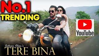Tere Bina Song TRENDING No. 1 On YouTube | Salman Khan | Jacqueline Fernandez