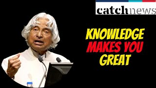 APJ Abdul Kalam's 5 Inspirational Speech That Will Inspire You To Be Like Him! | Catch News