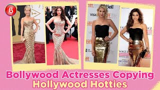 When Bollywood Actresses BLATANTLY Copied Hollywood Hotties