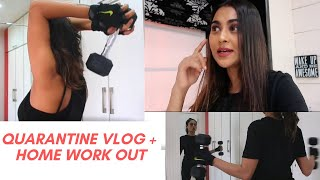 Quarantine vlog + home workout