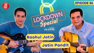 Jatin Pandit & Son Raahul Jatin Ease The Lockdown Stress With Some Soothing Melodies | Jatin-Lalit