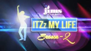 ITZz MY LIFE | S02xE02 (Part 2) | ME or MY IMAGE