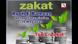 Rooh E Ramzan Sehar Transmission 17 May 2020 with Azizullah Sarmasth  Topic: Zakat