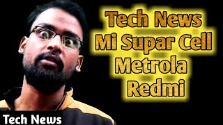 Mi Supar Cell - Metrola - Redmi - SMW