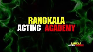 Rangkala Acting Academy -  रंगकला एक्टिंग अकैडमी ज्वाइन कीजिए - Acting School