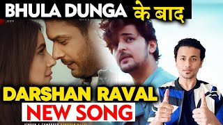 After Bhula Dunga, Darshal Raval NEW Song Tere Naal | Reaction | Review