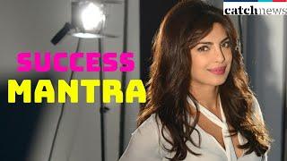 Know Bollywood's Desi Girl Priyanka Chopra's Success Mantra   Motivational Speech   Catch News