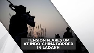 Flashpoint Galwan: Why India-China upping military presence in Ladakh region