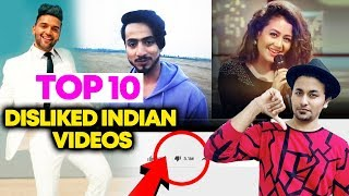 Top 10 Disliked Indian Videos On YouTube | Shocking List