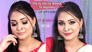 Step By Step Eid Makeup for Beginners - 2 Lip Options/Style with any Dress #WithMe | Nidhi Katiyar