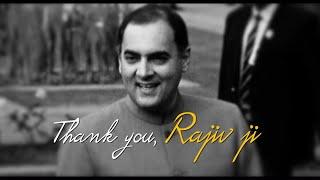 Thank You, Rajiv Ji