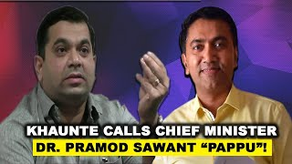 "Khaunte Call Chief Minister Dr. Pramod Sawant ""Pappu"" Says Goa's Covid19 Tally Is At 100!"