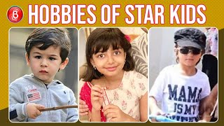 Taimur To Aaradhya To AbRam - Here Are The Best-Followed Hobbies Of Popular Star Kids