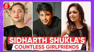 Rashami Desai To Drashti Dhami To Shehnaaz Gill - Sidharth Shukla's Long List Of Girlfriends
