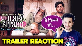 Gulabo Sitabo Trailer Reaction | Review | Amitabh Bachchan, Ayushmann Khurrana