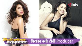 Priyanka To Be Producer For Madhuri Dixit