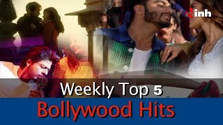 Top 5 Weekly Bollywood Hits