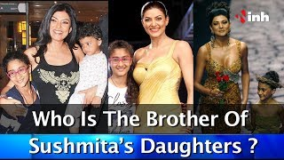 Sushmita Became Brother For Her Daughters