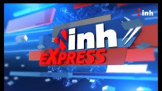 INH Express Complete News of the day 15 August 9 pm