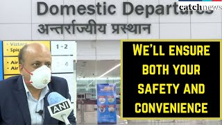 We'll Ensure Both Your Safety And Convenience: Delhi Airport CEO On Resumption Of Flights