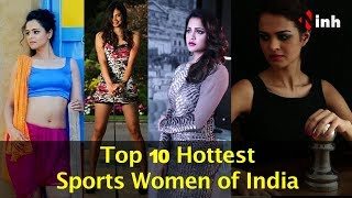 Top 10 Hottest Sports Women In India