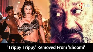 Sanjay Dutt Removes Sunny Leone Item No. From 'Bhoomi'?