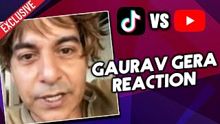 Gaurav Gera Reaction On Youtube Vs Tik Tok Controversy | Exclusive Interview