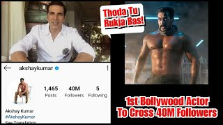 Akshay Kumar Becomes 1st Bollywood Actor To Cross 40 Million Followers On Instagram,Salman Khan Next
