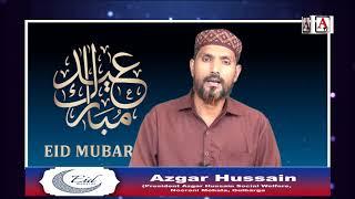 Eid-ul-Fitr Mubarak By Azgar Hussain President Azgar Hussain Social Welfare Noorani Mohala Gulbarga