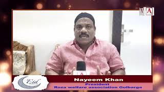 Eid-ul-Fitr Mubarak By Nayeem Khan President Roza Welfare Association Gulbarga