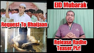 Bollywood Crazies Request To Salman Khan To Release Radhe Teaser On EID 2020 - EID MUBARAK..