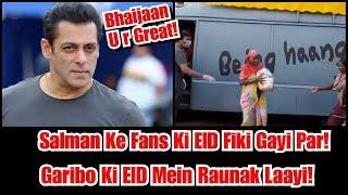 Salman Khan Ne Garibo Ki EID Mein Kuch Is Tarah Se Roshani Badhayi, Bhaijaan You Are Great