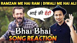 Bhai Bhai Song Reaction | Salman Khan | Sajid Wajid | Ruhaan Arshad