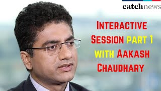 Interactive Session Part 1 With Aakash Chaudhary (Director & CEO, Aakash Educational Services)