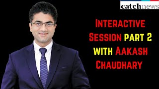 Interactive Session Part 2 With Aakash Chaudhary (Director & CEO, Aakash Educational Services)