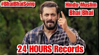 Bhai Bhai Song Records In 24 HOURS Starring Salman Khan