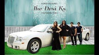 The Desi Ks | Web Series Teaser | Gul Guncha Arts