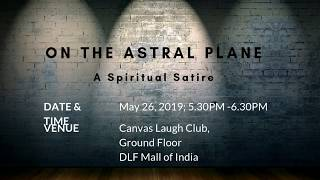 On The Astral Plane | May 26th | 5.30PM - 6.30PM