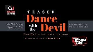 Dance with the Devil | TEASER | July 2019