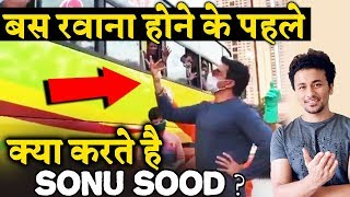 Here's How Sonu Sood DEALS With Migrants BEFORE Bus Departs?