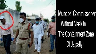 No Mask Rs 1000 Challan | Why Muncipal Commissioner Is Not Wearing Mask ? |