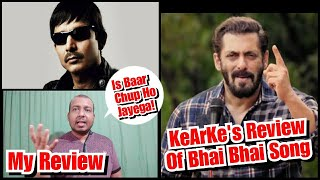 Bollywood Crazies Review On KeArKe Review Of Bhai Bhai Song Featuring Salman Khan
