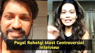 Payal Rohatgi Most Controversial Interview - Ban Tik Tok, Priyanka & Sonia Gandi & Bigg Boss 14
