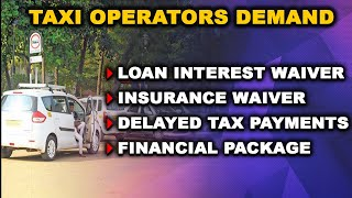 WATCH: Taxi owners seeks loan interest waiver, insurance waiver, delayed tax payments