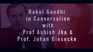 Shri Rahul Gandhi in conversation with Prof. Ashish Jha & Prof. Johan Giesecke on the Covid crisis
