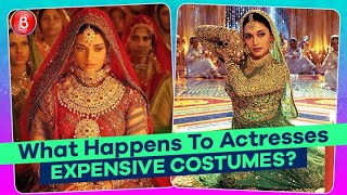 Ever Wondered What Happens To The EXPENSIVE Costumes Of Actresses? Find Out!